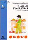 Zuecos Y Naranjas / Clogs And Oranges (La Gaviota) - Montserrat Del Amo, Asun Balzola