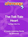 The Tell-Tale Heart: Shmoop Study Guide - Shmoop