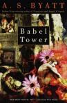 Babel Tower (Vintage International) - A.S. Byatt