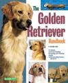 The Golden Retriever Handbook - D. Caroline Coile