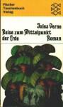 Reise zum Mittelpunkt der Erde - Jules Verne, Joachim Fischer