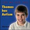 Thomas Has Autism - Jillian Powell