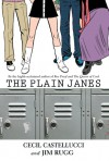 The Plain Janes - Cecil Castellucci, Jim Rugg
