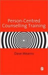 Person-Centred Counselling Training - Dave Mearns