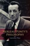 Merleau-Ponty's Philosophy - Lawrence Hass