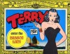 Terry and the Pirates: Enter the Dragon Lady - Milton Caniff