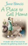 A Place to Call Home - June Francis