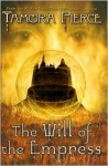 The Will of the Empress (The Circle Reforged Series #1) - Tamora Pierce