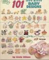 101 Itty Bitty Baby Designs - Linda Gillum