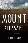 Mount Pleasant - Don Gillmor