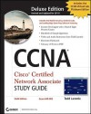 CCNA Cisco Certified Network Associate Deluxe Study Guide, (Includes 2 CD-ROMs) - Todd Lammle