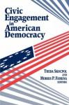 Civic Engagement in American Democracy - Theda Skocpol, Morris P. Fiorina