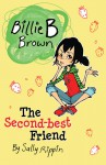 The Second-Best Friend - Sally Rippin
