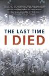 The Last Time I Died - Joe Nelms