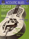 Acoustic Blues Guitar Essentials [With CD] - Hal Leonard Publishing Company