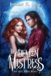 The Demon Mistress - Jordan K. Rose