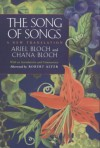 The Song of Songs: A New Translation - Anonymous, Robert Alter, Chana Bloch, Ariel Bloch