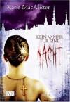 Kein Vampir für eine Nacht - Katie MacAlister
