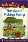 The Apple Picking Party - Sue Graves, Jan Smith
