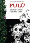 Fulu #5: Es muy difícil volver a casa - Carlos Trillo, Eduardo Risso