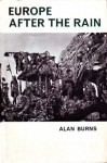 Europe After the Rain - Alan Burns