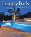 Luxury Pools Fall 2010 - Manor House Publishing Co., Inc.