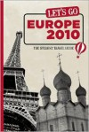 Let's Go Europe 2010: The Student Travel Guide - Harvard Student Agencies, Inc.