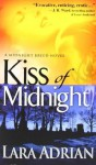 Kiss of Midnight: A Midnight Breed Novel - Lara Adrian