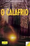 Calafrio - Henry James, João Gaspar Simões