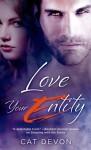 Love Your Entity (Entity Series) - Cat Devon