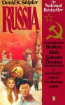 Russia: Broken Idols, Solemn Dreams; Revised Edition - David K. Shipler