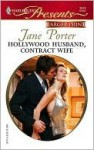 Hollywood Husband, Contract Wife: Ruthless - Jane Porter