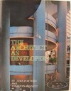 The Architect as Developer - John Portman, Jonathan Barnett