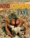 Wind Scorpions: Killer Jaws - Sandra Markle