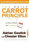 The Daily Carrot Principle - Adrian Gostick, Chester Elton