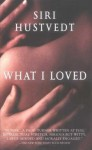 What I Loved - Siri Hustvedt