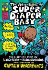 The Adventures of Super Diaper Baby - Dav Pilkey
