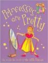 Princesses Are Pretty (Little Friends Large) - Kath Smith, Caroline Jayne Church