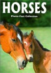 Horses (Photo-Fact Collection Series) - Donald Olson