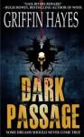 Dark Passage - Griffin Hayes