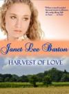 Harvest of Love - Janet Lee Barton