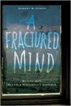 A Fractured Mind - Robert B. Oxnam