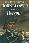 Hornblower and the Hotspur - C.S. Forester