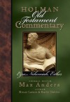 Holman Old Testament Commentary - Ezra, Nehemiah, Esther - Max E. Anders, Kathy Dahlen