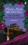Im Zauber des Highlanders (Die Highlander-Saga) (German Edition) - Karen Marie Moning, Thomas Mück