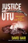 Justice and Utu - David Hair