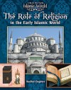 The Role of Religion in the Early Islamic World - Jim Whiting