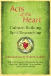 Acts of the Heart - Robert Sardello