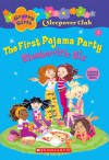 The First Pajama Party: Slumberrific Six - Robin Epstein