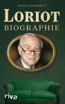 Loriot Biographie - Loriot